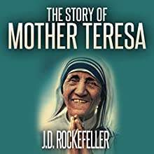 The Story of Mother Teresa Audiobook by J.D. Rockefeller Narrated by Andi Carnagie