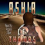 Ashia | L.E. Thomas
