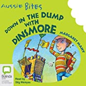 Down in the Dump with Dinsmore: Aussie Bites | [Margaret Mahy]