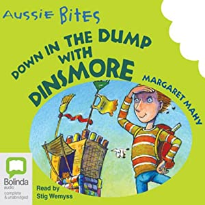 Down in the Dump with Dinsmore: Aussie Bites Audiobook