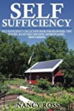 img - for Self Sufficiency: Self Sufficiency Collection Book For Beginners - Tiny Houses, Backyard Chickens, Homesteading, Mini Farming book / textbook / text book