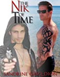The Nik of Time (Assassin/Shifters)