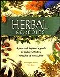 Herbal Remedies: A practical beginner...