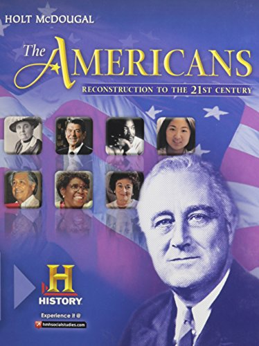 the-americans-student-edition-reconstruction-to-the-21st-century-2012