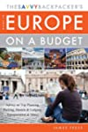 The Savvy Backpacker's Guide to Europ...