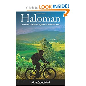 Haloman: A Memoir of Survival Against All Medical Odds Alan Goodfried