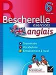 Anglais 6e - Bescherelle: Cahier d'ex...