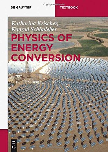 Physics of Energy Conversion (De Gruyter Textbook)