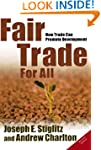 Fair Trade For All: How Trade Can Pro...