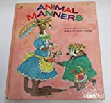 Animal manners (0307137481) by Hazen, Barbara Shook