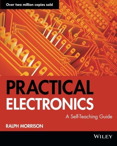 Practical Electronics: A Self-Teaching Guide
