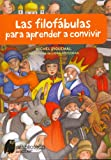 img - for Las filofabulas para aprender a convivir (+8) book / textbook / text book