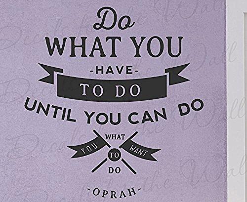 hacer-lo-que-tienes-que-hacer-hasta-que-usted-puede-hacer-lo-que-quiere-do-oprah-winfrey-inspiring-m