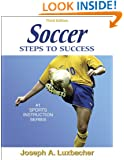 Soccer: Steps to Success - 3rd Edition