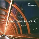 Songtexte von K. Hand - Detroit History, Part 1