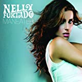 Maneater (3 Mixes) (4 Tracks)by Nelly Furtado