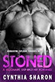 Stoned: A Billionaire Stepbrother With Benefits Romance (My Brother's Keeper Book 1)