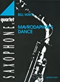 ADVANCE MUSIC MAYS B. - MAVRODAPHNE'S DANCE - 4 SAXOPHONES (SATB) Classical sheets Bassoon