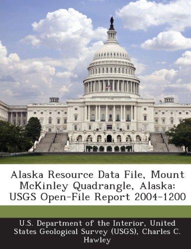 Alaska Resource Data File, Mount McKinley Quadrangle, Alaska: USGS Open-File Report 2004-1200
