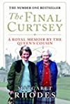 The Final Curtsey: A Royal Memoir by...