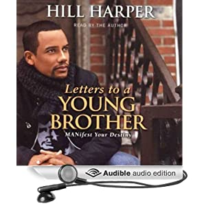 Amazon.com: Letters to a Young Brother: Manifest Your Destiny (Audible ...