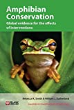 img - for Amphibian Conservation: Global evidence for the effects of interventions (Synopses of Conservation Evidence) book / textbook / text book