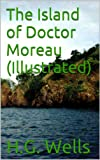 img - for The Island of Doctor Moreau (Illustrated) book / textbook / text book