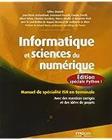 Informatique et sciences du numérique : Édition spéciale Python ! Manuel de spécialité ISN en terminale, Avec des exercices corrigés et des idées de projets