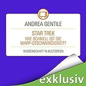 Star Trek: Wie schnell ist die Warp-Geschwindigkeit? (Wissenschaft in Kultserien) | Andrea Gentile