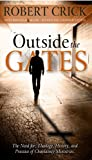 Outside the Gates: The Need for Theology, History, and Practice of Chaplaincy Ministries