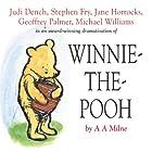 Winnie the Pooh: The House at Pooh Corner (Dramatised) Hörspiel von A. A. Milne Gesprochen von: Stephen Fry, Jane Horrocks, Geoffrey Palmer, Judi Dench, Finty Williams, Robert Daws, Sandi Toksvig
