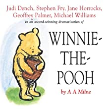 Winnie the Pooh: The House at Pooh Corner (Dramatised) Performance by A. A. Milne Narrated by Stephen Fry, Jane Horrocks, Geoffrey Palmer, Judi Dench, Finty Williams, Robert Daws, Sandi Toksvig