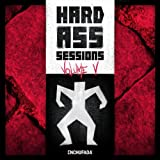 Hard Ass Sessions -Volume V