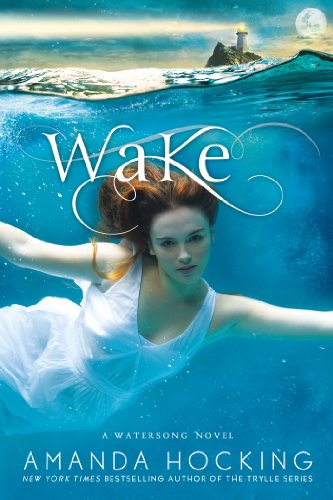 Wake (Watersong Novels): Amanda Hocking: 9781250005649: Amazon.com: Books