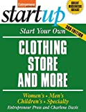 img - for Start Your Own Clothing Store and More (StartUp Series) book / textbook / text book