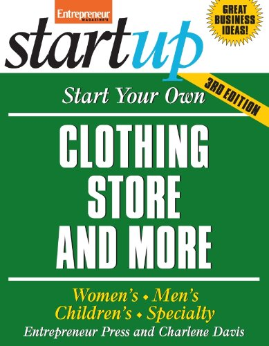 Start Your Own Clothing Store and More (Start Your Own...)