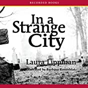 In a Strange City: Tess Monaghan Mysteries | [Laura Lippman]