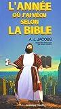 L'Année où j'ai vécu selon la Bible (2742777733) by Jacobs, A J
