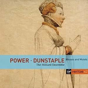 Power - Dunstable : Messes et Motets