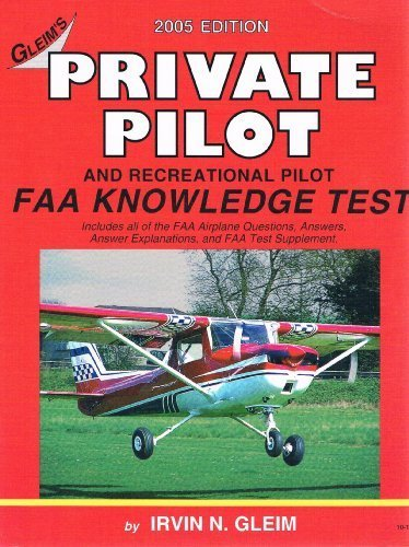 Private Pilot FAA Knowledge Test: For the FAA Computer-Based Pilot Knowledge Tests