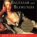 Baltasar and Blimunda (       UNABRIDGED) by Jose Saramago, Giovanni Pontiero (translator) Narrated by Tamir