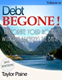 img - for Debt BEGONE! - Decorate Your Home Without Breaking the Bank book / textbook / text book