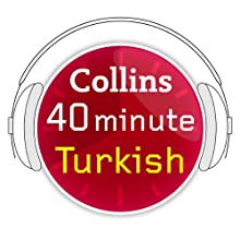 Turkish in 40 Minutes: Learn to speak Turkish in minutes with Collins Audiobook by  HarperCollins Publishers Narrated by  Collins