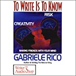 To Write is to Know | Gabriele Rico