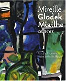 echange, troc  - Mireille Glodek Miailhe : Oeuvres