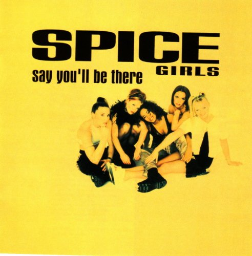 Spice Girls - Say You