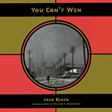 You Can't Win (       UNABRIDGED) by Jack Black Narrated by Bernard Setaro Clark