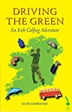 Driving The Green: An Irish Golfing Adventure