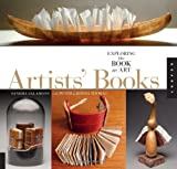 1,000 Artists Books: Exploring the Book as Art (1000 Series)