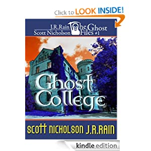 Free Kindle Book: Ghost College (The Ghost Files #1), by J.R. Rain, Scott Nicholson